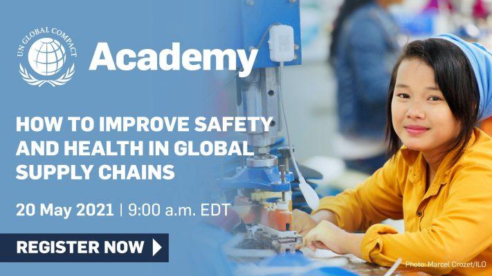 """Academy: """"Cómo mejorar la salud y seguridad en las cadenas de suministro globales"""""""