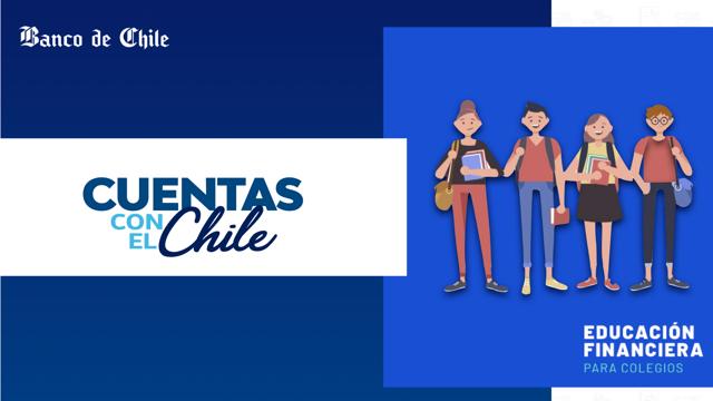 Banco de Chile implementa curso gratuito de Educación Financiera para estudiantes de enseñanza media
